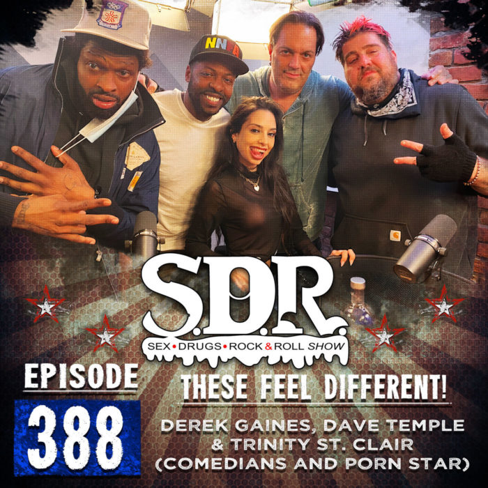 Derek Gaines, Dave Temple & Trinity St. Clair (Comedians And Porn Star) – These Feel Different!