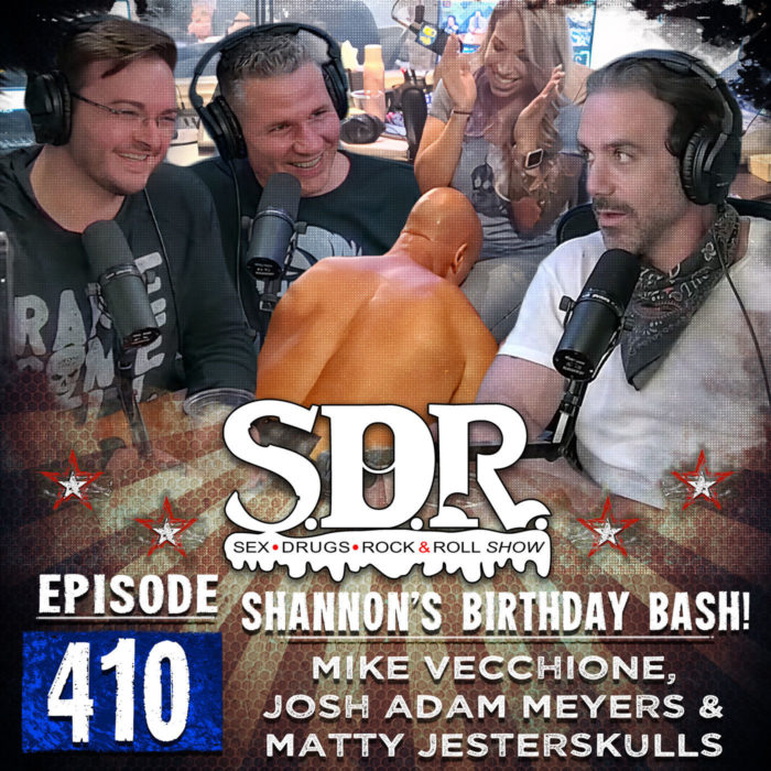 Mike Vecchione, Josh Adam Meyers And Matty Jesterskulls (Comedians And Host) – Shannon's Birthday Bash!